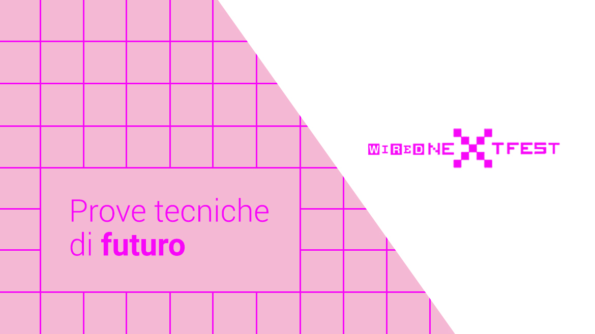 Imagine Wired - Prove tecniche di futuro
